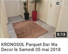 KRONOSOL Parquet Dar Wa Decor le Samedi 05 mai 2018