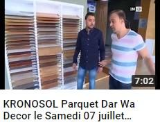 KRONOSOL Parquet Dar Wa Decor le Samedi 07 juillet 2018